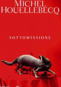 Houellebecq, Sottomissione.  In libreria da Bompiani il 15/1/2015