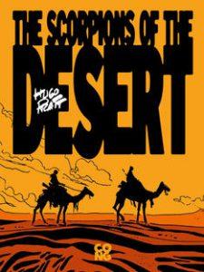 "Hugo Pratt, ""Gli scorpioni del deserto"""