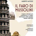 """""""Il Faro di Mussolini"""", il libro che racconta l'esperienza italiana .."""