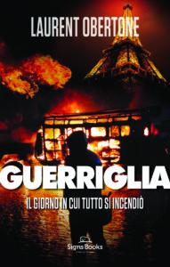 """Guerriglia"", il romanzo-choc di Laurent Obertone in anteprima assoluta"