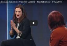 Asia Argento Weinstein cartabianca Luxuria