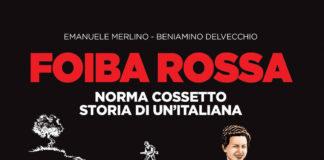 La copertina del libro Foiba Rossa sulle foibe