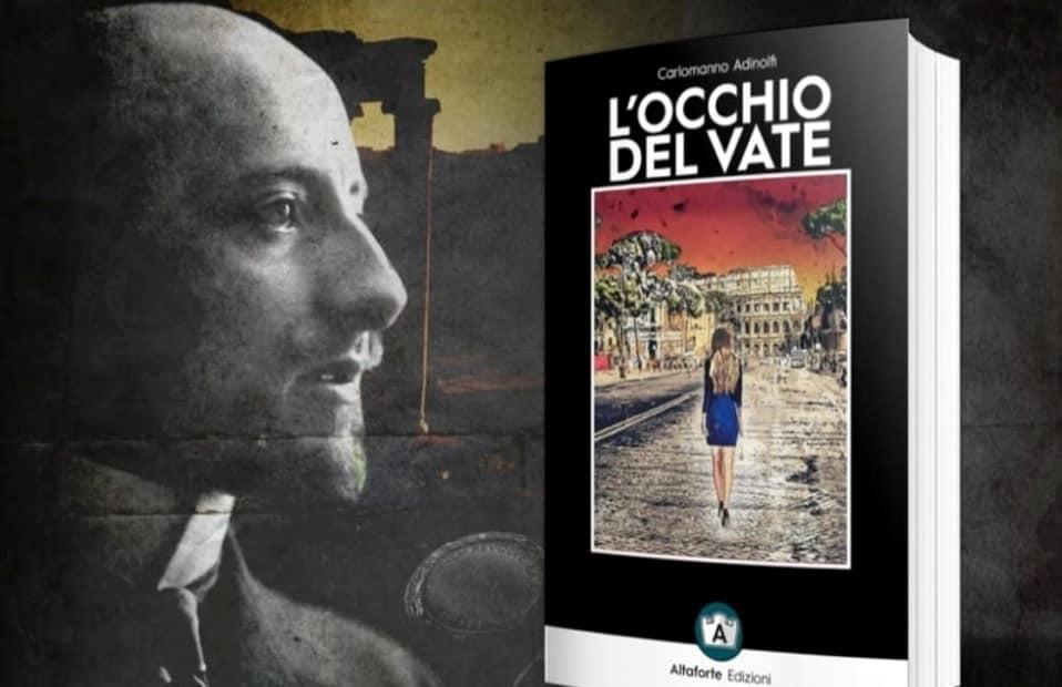 L'occhio del Vate, romanzo di Carlomanno Adinolfi