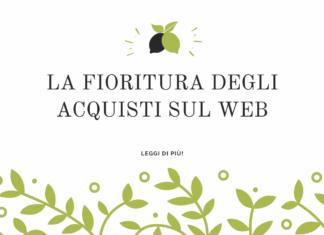 LA FIORITURA DEGLI ACQUISTI SUL WEB
